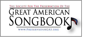 The Society for the Preservation of the Great American Songbook