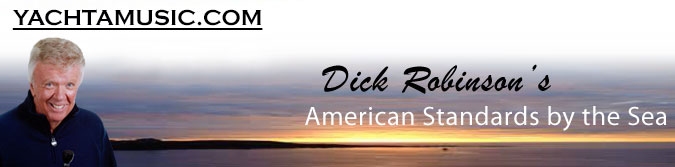 Dick Robinson´s American Standards by the Sea